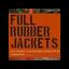 fullrubberjackets